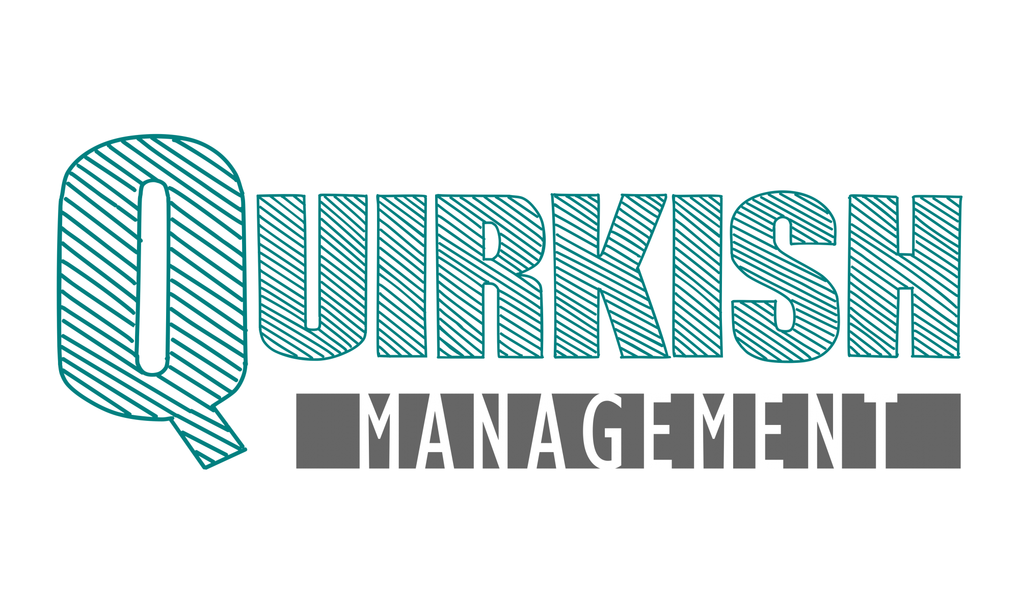 Quirkish management