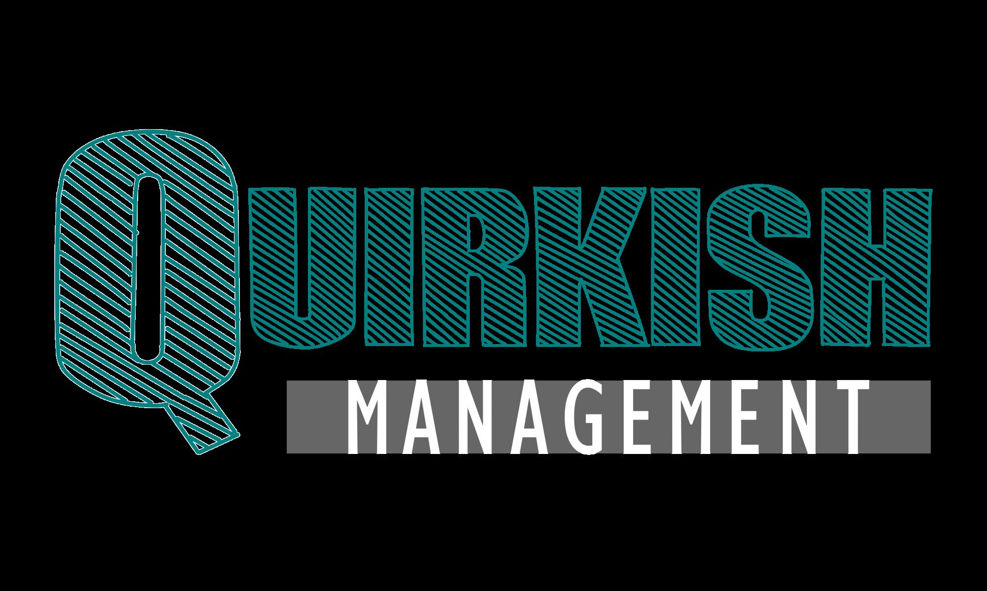 Quirkish management